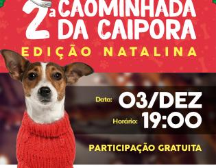 2ª Cãominhada da Caipora – Edição Natalina